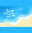 enjoy summer holidays abstract background blue vector image vector image