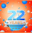 twenty two years anniversary celebration vector image vector image