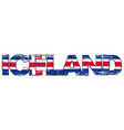 word iceland with national flag under it vector image vector image