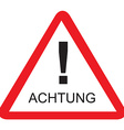 Achtung vector image vector image