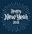 happy new year 2018 lettering with rays vector image vector image