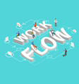workflow flat isometric concept vector image vector image