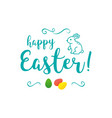 happy easter inscription trendy easter vector image