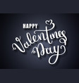 valentines day card happy valentines day vector image vector image