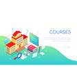 education courses - modern colorful isometric web vector image