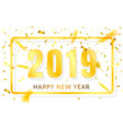 happy new year 2019 golden numbers with ribbons vector image vector image