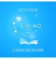 Learning and dreaming concept Acetylcholine vector image vector image