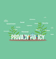 privacy policy concept with people team and big vector image vector image