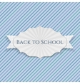 Back to School realistic paper creative Emblem vector image
