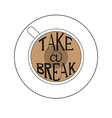 Lettering Break vector image