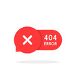 red 404 error bubble icon vector image vector image