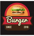 burgers since 2018 ribbon black background vector image vector image