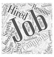 Eight Steps On How to Get Hired Word Cloud Concept vector image vector image