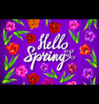 Hand drawn spring inspirational quote - hello vector image
