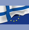 suomi national waving flag on european union vector image