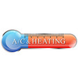 air conditioning and heating thermometer symbol vector image vector image