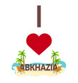 i love abkhazia travel palm summer lounge vector image vector image