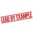 lead by example stamp vector image vector image
