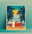 summer travel poster design with vintage surfing vector image vector image