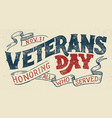 veterans day holiday typographic design vector image vector image