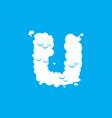 letter u cloud font symbol white alphabet sign on vector image vector image