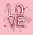 Love balloon foil text realistic valentine