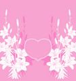 pink lily love card background vector image