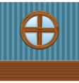 Cartoon Wooden round window Home Interior vector image vector image