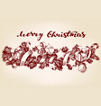 christmas decorations hand drawn vector image vector image