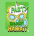 enjoy party hawaii banner green bright retro pop vector image