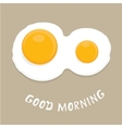 Fried Egg good morning concept vector image