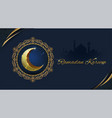 ramadan kareem with golden ornate crescent and vector image vector image