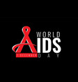 1 december world aids day concept vector image