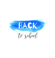 back to school ink watercolor navy blue splash vector image vector image