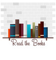 book shelf read the books vector image