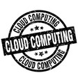 cloud computing round grunge black stamp vector image vector image