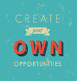 Inspirational quotes in retro style vector image