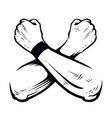 crossed hands clenched fists vector image vector image