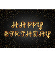happy birthday gold sign on black background vector image vector image
