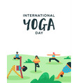 yoga day poster people doing exercise in park vector image vector image