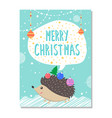 merry christmas wishes from cute hedgehog decor vector image