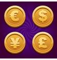 Dollar Euro Pound and Yen gold coins vector image