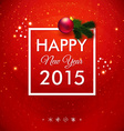 Happy New Year 2015 card Traditional red vector image