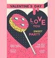 valentines day party poster flyer with lollipop vector image vector image