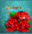 red rose concept mother s day vector image vector image