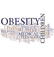 teen youth obesity text background word cloud vector image vector image
