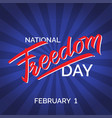 freedom day hand-written text poster vector image vector image