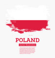 poland flag with brush strokes vector image vector image