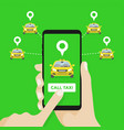 taxi service hands with smartphone and taxi app vector image