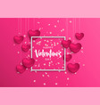 valentines day frame card pink heart and flower vector image vector image